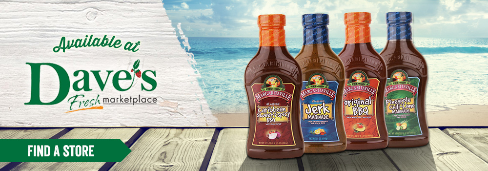Margaritaville Foods available at Dave's Marketplace