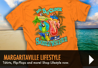 Margaritaville Lifestyle - T-Shirts, Flip-Flops, and more! Shop Lifestyle Now!