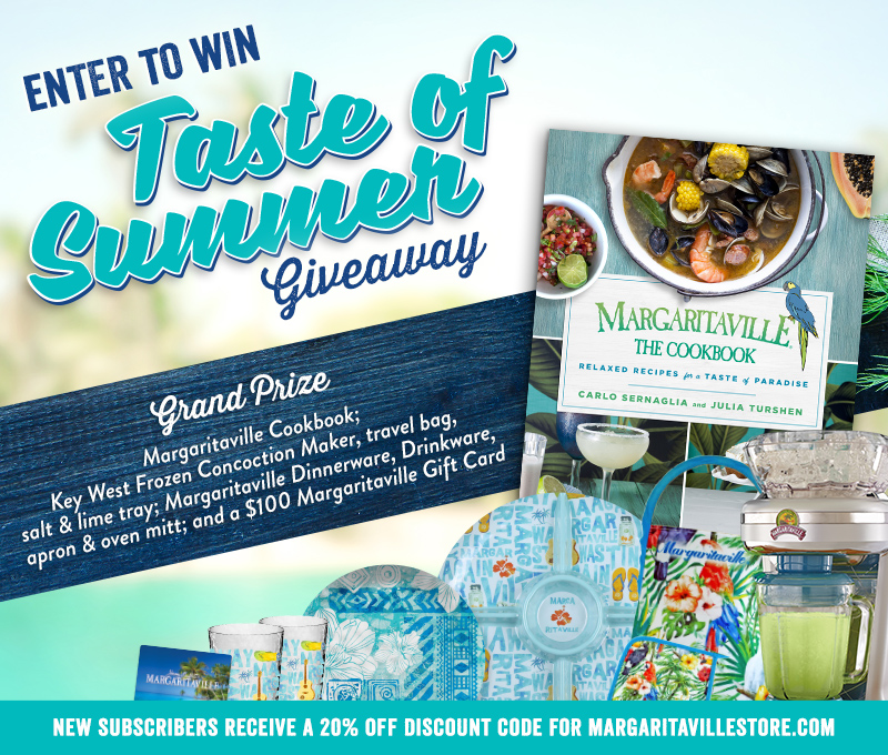 Enter To Win - Margaritaville Taste of Summer Giveaway - Enter to Win Margaritaville Cookbook; Key West Frozen Concoction Maker, travel bag, salt & lime tray; Margaritaville Dinnerware, Drinkware, apron & oven mitt; and a $100 Margaritaville Gift Card