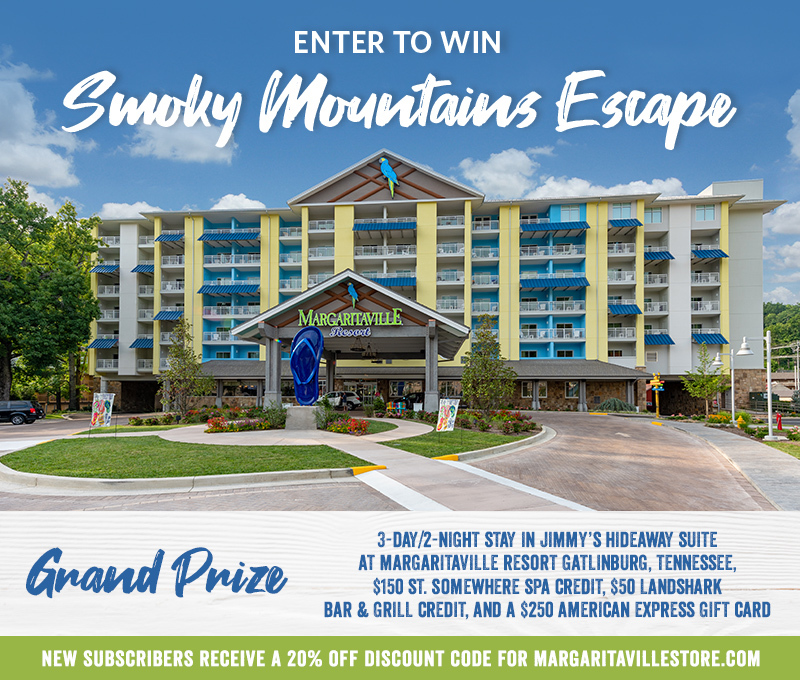 "f250e7f0fdc8d Enter To Win - Margaritaville s ""Smoky Mountain Escape"" Giveaway - Grand  Prize  3"