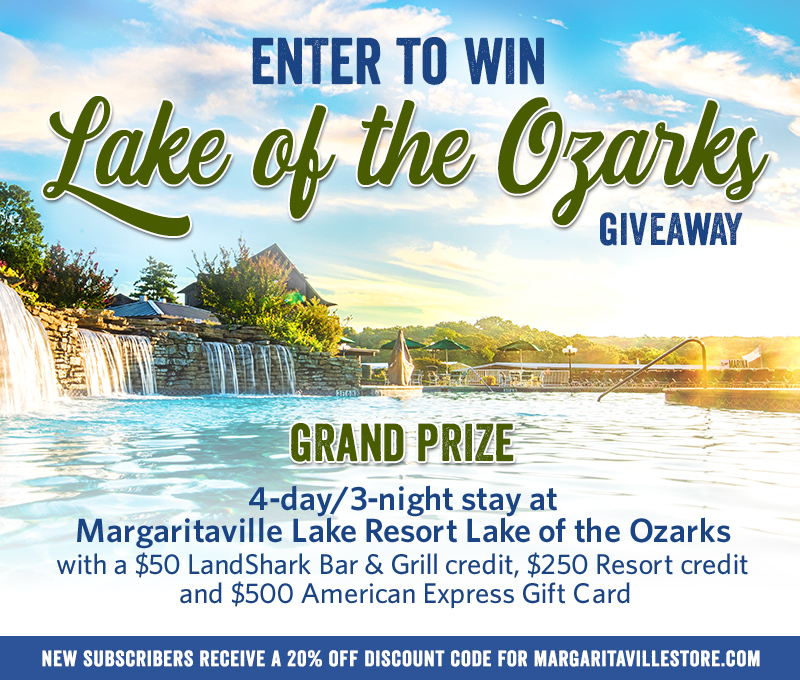 """Enter To Win - Margaritaville's """"Lake of Ozarks"""" Giveaway - Grand Prize: 4-day/3-night stay at the Margaritaville Lake Resort at Lake of the Ozarks with $50 LandShark Bar & Grill credit, $250 Resort credit and $500 American Express gift card"""