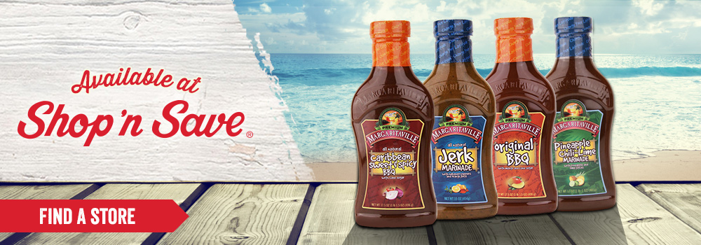 Margaritaville Foods available at Shop n Save