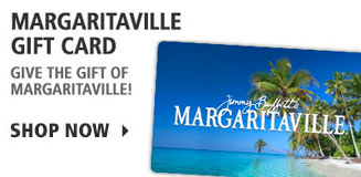 Margaritaville Gift Cards - Give the gift of Margaritaville!