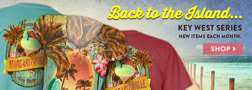 Back to the Island... Key West Series - New Items Each Month - Shop Now